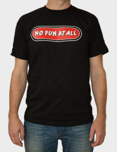 "NO FUN AT ALL - ""Classic Logo"" T-Shirt BLACK - S"